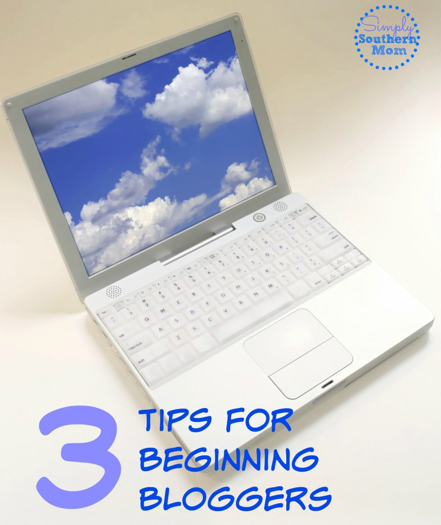 3 tips for beginning bloggers