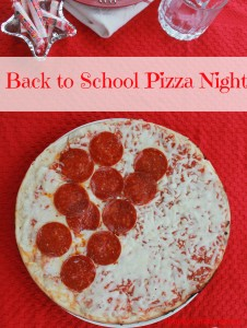 Back to School Blues? Have a Back to School Pizza Night!