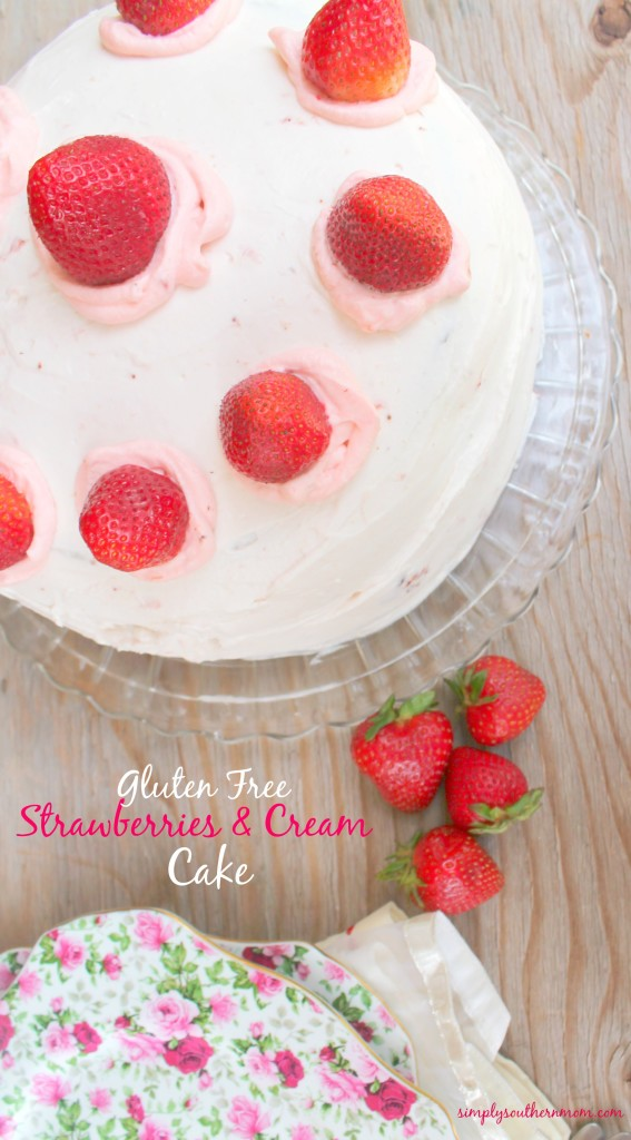 Gluten Free Strawberries and Cream Cake Recipe - Simply Southern Mom