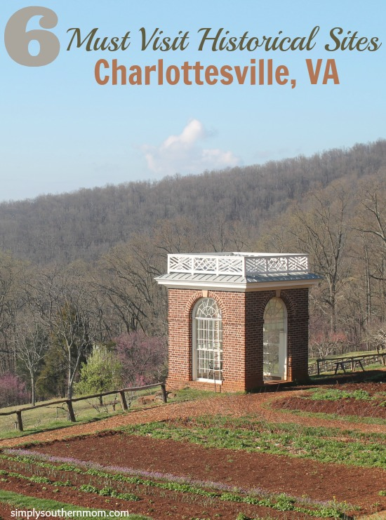 6 Must Visit Historical Sites in Charlottesville, Virginia