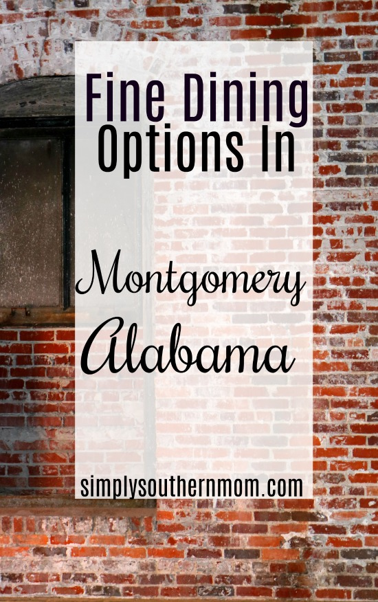 Fine dining Options in Montgomery Alabama