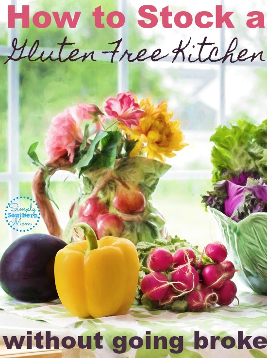 How to Stock a Gluten Free Kitchen Without Going Broke