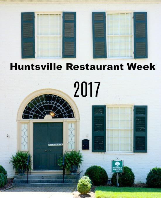 Huntsville Restaurant Week 2017